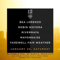BEA LORENZO X ROBIN NIEVERA X RIVERMAYA X MAYONNAISE X FAREWELL FAIR WEATHER AT 12 MONKEYS MUSIC HALL & PUB