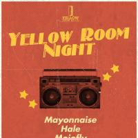 YELLOW ROOM NIGHT AT 70'S BISTRO