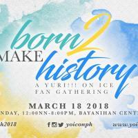 BORN TO MAKE HISTORY: A YURI!!! ON ICE FAN GATHERING 2