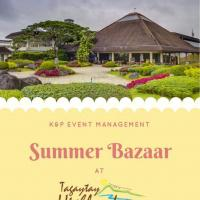 ANNUAL TAGAYTAY HIGHLANDS SUMMER BAZAAR