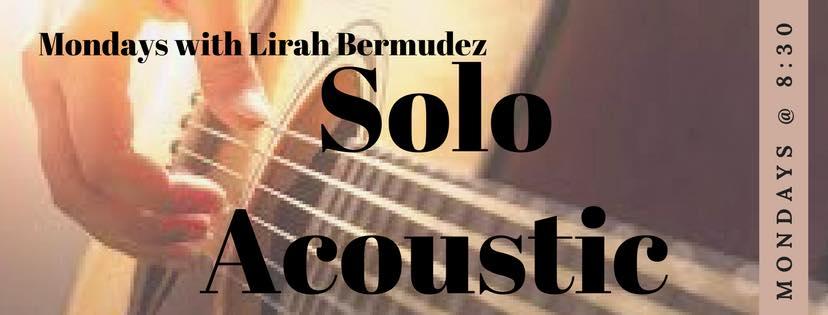 SOLO ACOUSTIC MONDAYS WITH LIRAH BERMUDEZ AT HOPS & BREWS