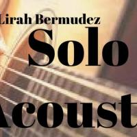 SOLO ACOUSTIC MONDAYS WITH LIRAH BERMUDEZ AT HOPS & BREWS