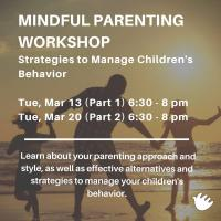 MINDFUL PARENTING WORKSHOP (PART2)