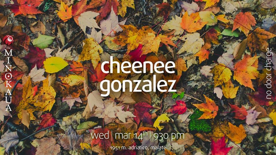 ALTERNATIVE WEDNESDAY WITH CHEENEE GONZALEZ AT THE MINOKAUA