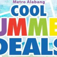 METRO ALABANG'S - COOL SUMMER DEALS FROM MAR 10-15!
