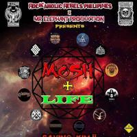 MOSH + LIFE 1st yr Anniv & Benefit Gig of Rockaholic Rebels Phils
