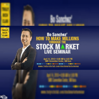 JOIN BO SANCHEZ' HOW TO MAKE MILLIONS IN THE STOCK MARKET