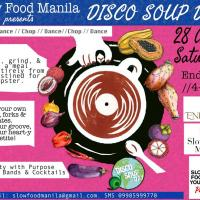 WORLD DISCO SOUP DAY IN MANILA