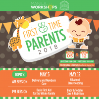 FIRST TIME PARENTS WORKSHOP SERIES 2018 (2ND RUN)