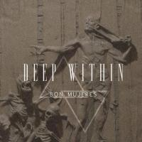 DEEP WITHIN BY REYNALD BON MUJERES