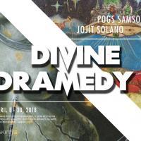 Divine Dramedy by Pogs Samson and Jojit Solano
