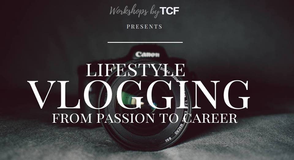 Lifestyle Vlogging Workshop from Passion to Career - Iloilo