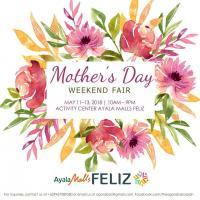 MOTHER'S DAY WEEKEND FAIR