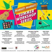 MARKET MARKET! SUMMER WORKSHOP SERIES
