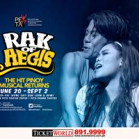 RAK OF AEGIS The Hit Pinoy Musical Returns