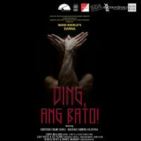 Benilde's Arts And Culture Cluster Stages DING, ANG BATO!