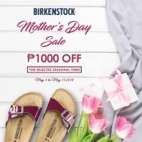 BIRKENSTOCK MOTHER'S DAY SALE: MAY 2018