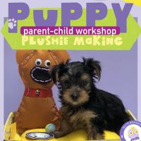 PUPPY PLUSHIE MAKING | PARENT-CHILD WORKSHOP
