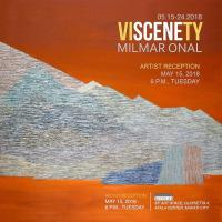 MILMAR ONAL'S VISCENETY SOLO EXHIBITION