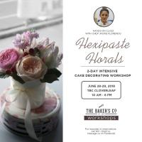 Flexipaste Florals Cake Decorating with Chef Jackie Florendo