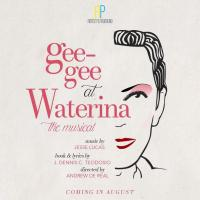 "New OPM Musical ""Geegee At Waterina"" Sets Audition On May 26"