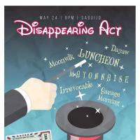 DISAPPERING ACT AT SAGUIJO CAFE + BAR EVENTS