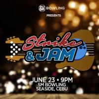 SM BOWLING PRESENTS: STRIKE & JAM with Autotelic and Mandaue Nights