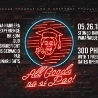 ALL GOODS NA SI PAO AT STONED BAR & GRILL
