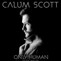 CALUM SCOTT's Only Human Asia Tour