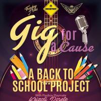"""GIG FOR A CAUSE """"A BACK TO SCHOOL PROJECT"""" AT CHECKPOINT ROCK BAR"""