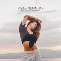 Julie Anne San Jose's Latest Single 'Tayong Dalawa' Debuts At #1