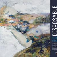 Opening Reception of Isobel Francisco: Disposable Lives