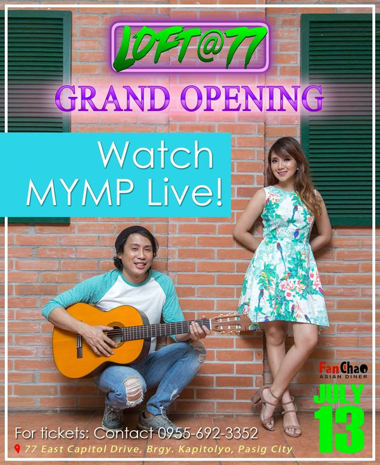 MYMP Live in Kapitolyo! (Loft at 77 GRAND Opening)