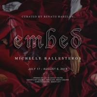 Embed by Michelle Ballesteros | Eskinita Art Gallery