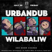 URBANDUB X WILABALIW AT 12 MONKEYS MUSIC HALL & PUB