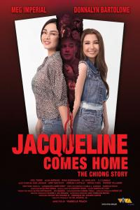 Jacqueline Comes Home (The Chiong Story)