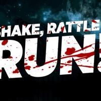 Shake, Rattle and Run