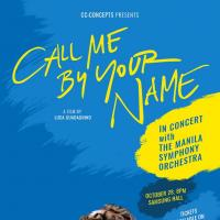 Call Me By Your Name - In Concert