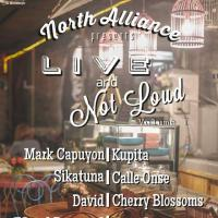 LIVE & NOT LOUD AT LOQUI'S PLACE