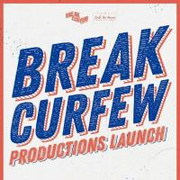 BREAK CURFEW PRODUCTIONS LAUNCH AT ROUTE 196 BAR