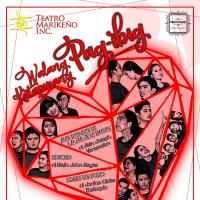 "Teatro Marikeño Celebrates 17th Year With ""Walang Katapusang Pag-Ibig"" and Stages 3 Original Plays This September"