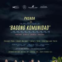 PASADA BAGONG KOMUNIDAD SINGLE LAUNCH AT HISTORIA BOUTIQUE BAR AND RESTAURANT