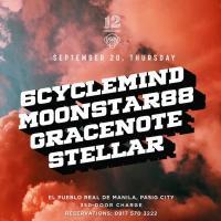 6CYCLEMIND X MOONSTAR88 X GRACENOTE X STELLAR AT 12 MONKEYS MUSIC HALL & PUB