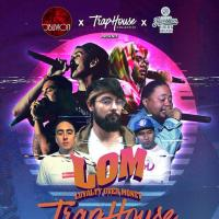 LOM TRAP HOUSE PARTY AT OBLIVION BAR & LOUNGE