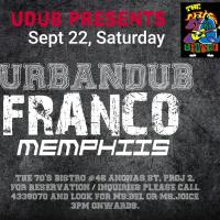 URBANDUB, FRANCO MEMPHIIS AT THE 70'S BISTRO