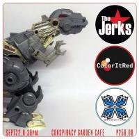 COLOR IT RED + ERECTUS + THE JERKS AT CONSPIRACY GARDEN CAFE