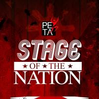 "PETA Launches ""Stage Of The Nation"" Campaign"