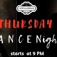 DANCE NIGHTS AT HOPS & BREWS