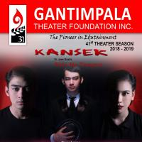Gantimpala Theater Foundation Inc. Celebrates Its 41st Season Presenting KANSER 2018