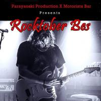ROCKTOBER BES AT MOTORISTA BAR